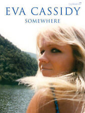 Eva Cassidy -- Somewhere: Piano/Vocal/Guitar (Faber Edition)
