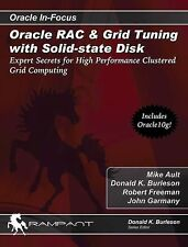 Oracle RAC & Grid Tuning with Solid-state Disk: Expert Secrets for High Perfor..