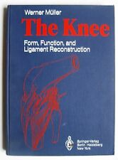 The Knee Form Function & Ligament Reconstruction Mueller 1984 Orthopedic surgery