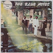 THE BLUE NOTES: Truth Has Come to Light USA Promo VINYL LP Soul Rare VG++