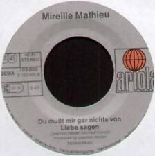 """MIREILLE MATHIEU~DU MUSST MIR GAR NICHTS VON LIEBE SAGEN~1981 GERMAN 7"""" SINGLE"""