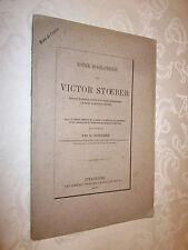 ALSACE: NOTICE BIOGRAPHIQUE sur VICTOR STOEBER 1871