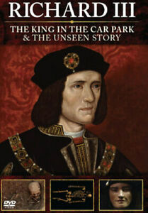 RICHARD III - THE KING IN THE CAR PARK AND THE UNSEEN STORY DVD [UK] NEW DVD