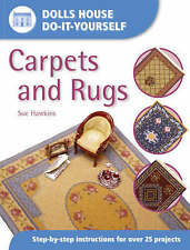 Dolls House Do-It-Yourself: Carpets and Rugs: Step-by-step Instructions for More