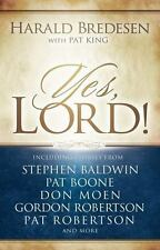 Yes, Lord! by Pat King and Harald Bredesen (2008, Hardcover)