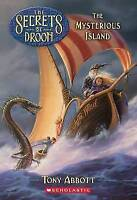 The Mysterious Island (Secrets of Droon) by Tony Abbott, Acceptable Used Book (P