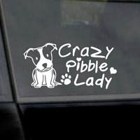 """6"""" Crazy Pibble Lady with Pit Bull-Pitbull Mom Vinyl Window Car Laptop Decal"""