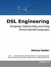 DSL Engineering: Designing, Implementing and Using Domai...   Buch   Zustand gut