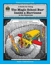 A Guide for Using The Magic School Bus.. Inside a Hurricane in the Classroom