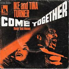 "45 TOURS / 7"" SINGLE--IKE AND TINA TURNER--COME TOGETHER / HONKY TONK WOMEN"