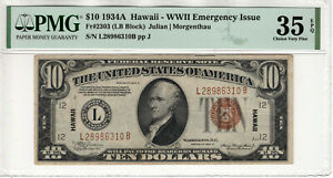 1934 A $10 FEDERAL RESERVE NOTE HAWAII OVERPRINT FR.2303 PMG CHOICE VF 35 EPQ