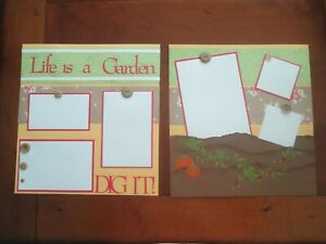 PREMADE SCRAPBOOK PAGES - LIFE IS A GARDEN - 12 X 12 - NEW