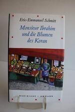 Schmitt, Eric E Monsieur Ibrahim und die Blumen des Koran Es ist eine Geschichte