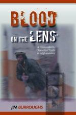 Blood on the Lens: A Filmmaker's Quest for Truth in Afghanistan