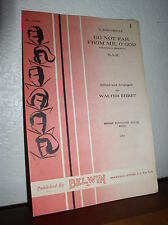 Choral Music: Go Not Far From Me, O God Arr. Walter Ehret S.A.B. (Belwin No.1584