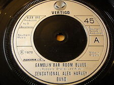 "SENSATIONAL ALEX HARVEY BAND-Gamblin ""bar room Blues 7"" vinyl"