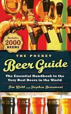 The Pocket Beer Guide: The Essential Handbook to the Very Best Beers in the...