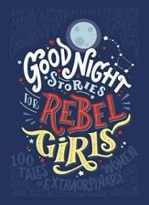 Good Night Stories for Rebel Girls by Elena Favilli and Francesca Cavallo (2017, Hardback)
