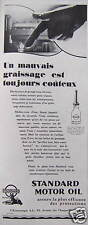 PUBLICITÉ 1929 STANDARD MOTOR OIL LE MAUVAIS GRAISSAGE EST TOUJOURS COUTEUX