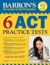 Barron's 6 ACT Practice Tests by Patsy J. Prince and James D. Giovannini (2012,