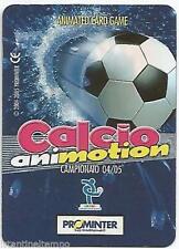 CARD 3D PROMINTER CALCIO ANIMOTION CAMPIONATO 2004/05 REGGINA BORIELLO