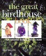 NEW - The Great Birdhouse Book: Fun, Fabulous Designs You Can Build