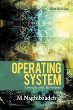 Operating System: Concepts and Techniques (Paperback or Softback)