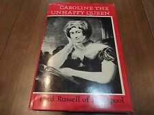 Caroline the Unhappy Queen- Lord Russell of Liverpool, 1968