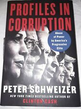 Profiles in Corruption: Abuse of Power by Peter Schweizer (2020, HC) -- DAMAGED