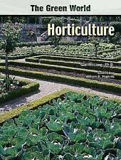 USED (GD) Horticulture (The Green World) by Gail M. Lang