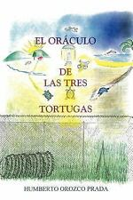 El oráculo de las tres tortugas by Humberto Orozco Prada (2007, Paperback)