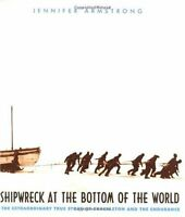 Shipwreck at the Bottom of the World: The Extraordinary True Story of Shackleton