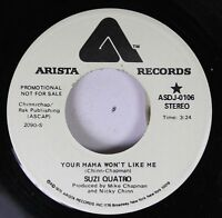 Rock 45 Suzi Quatro - Your Mama Won'T Like Me / Your Mama Won'T Like Me On Arist