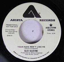 Rock 45 Suzi Quatro - Your Mama Won'T Like Me / Your Mama Won'T Like Me On Arist