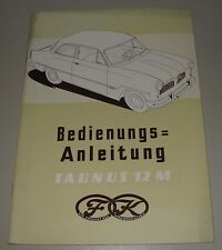 Betriebsanleitung Ford Taunus 12 M G13 G4B AL Weltkugel Juli 1954 ohne Eintrag!