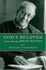 God's Beloved: A Spiritual Biography of Henri Nouwen (Paperback or Softback)