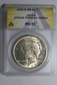 1922 ERROR Struck Through Debris PEACE Silver Dollar MS61 ANACS #473