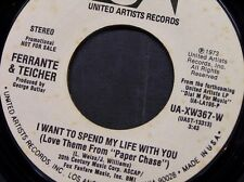 "FERRANTE & TEICHER 45 RPM ""I Want to Spend My Life With You"" Promo record VG+"