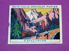 PHENOMENES DE LA NATURE AVALANCHE CHROMO CHOCOLAT PUPIER JOLIES IMAGES 1930