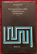 The Greek & Hebrew Bible Collected Essays on the Septuagint Emanuel Tov HB w/DJ