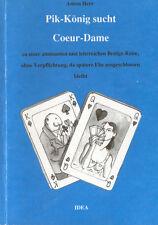 Anton Herr, Pik-König sucht Coeur-Dame, lehrreiche Bridge-Reise Bridgespiel 1991