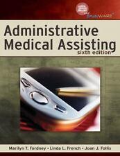 Administrative Medical Assisting by Joan J. Follis, Linda L. French and...