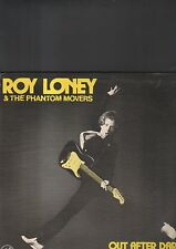 ROY LONEY and the phantom movers - out after dark LP