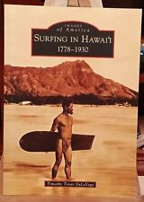Surfing in Hawaii: 1778-1930, Softcover, Timothy T. DeLaVega