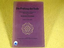 Rudolf Steiner - Die Prüfung der Seele - 1922