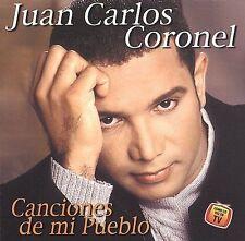 Coronel, Juan Carlos: Canciones De Mi Pueblo  Audio CD