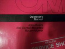 John Deere Operator'S Manual 397 Center-Mounted Rotary Mower Issue E3