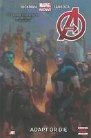 Avengers Vol 5:  Adapt or Die by Hickman & Larroca 2014, HC Marvel Comics