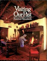 Visiting Our Past : America's Historylands - National Geographic Society. DJ/HC
