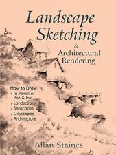 Landscape Sketching and Architectural Rendering: Pencil Pen Ink - Allan Staines